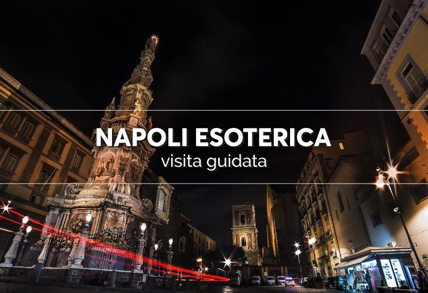 Visita guidata alla Napoli Esoterica